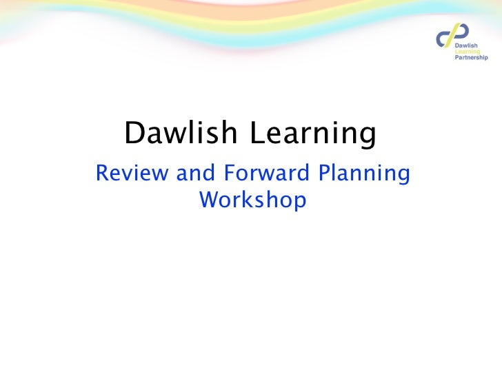 Review and forward planning workshop 2012
