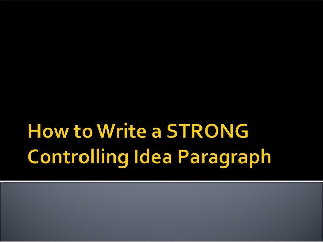 Review controlling ideas