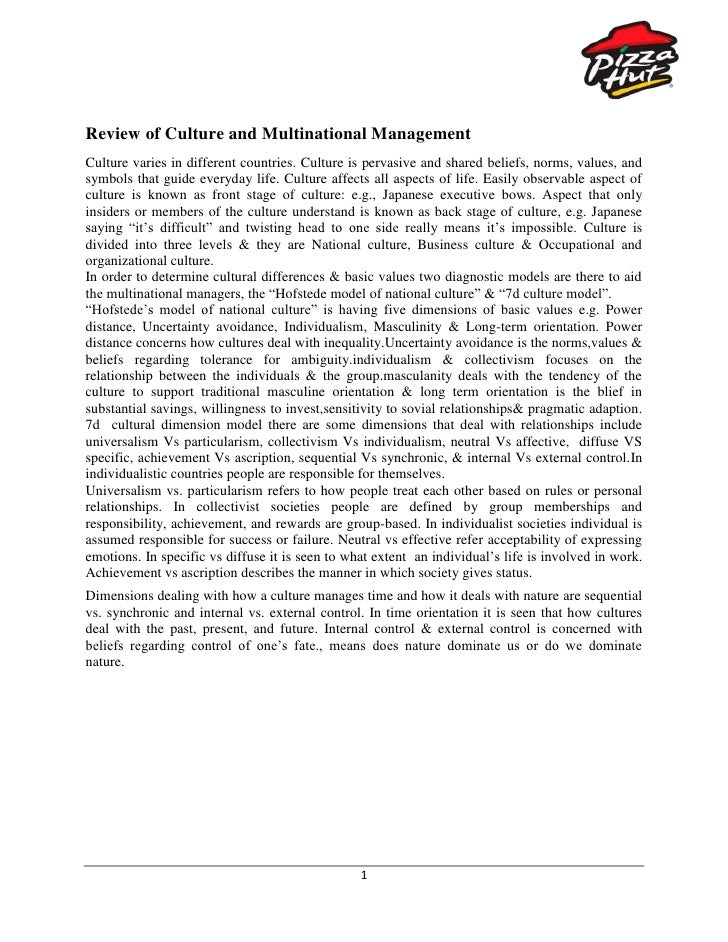 Review of Culture and Multinational Management<br />Culture varies in different countries. Culture is pervasive and shared...
