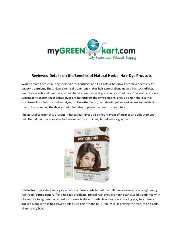 Reviewed Details on the Benefits of Natural Herbal Hair Dye ProductsWomen have been colouring their hair for centuries and...
