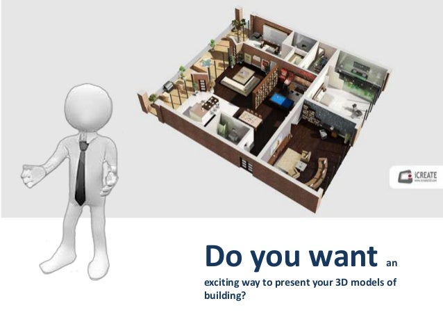 Do you want an exciting way to present your 3D models of building?
