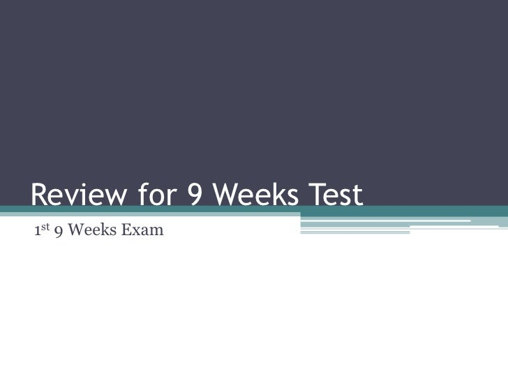 Review for 9 Weeks Test<br />1st 9 Weeks Exam<br />