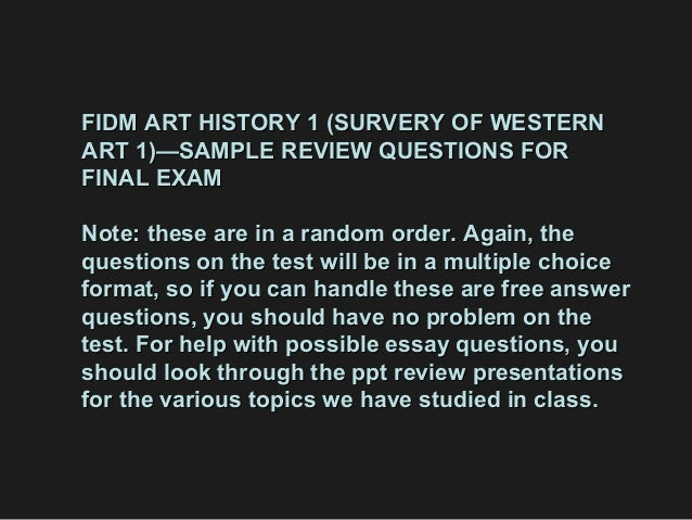 FIDM ART HISTORY 1 (SURVERY OF WESTERNFIDM ART HISTORY 1 (SURVERY OF WESTERN ART 1)—SAMPLE REVIEW QUESTIONS FORART 1)—SAMP...