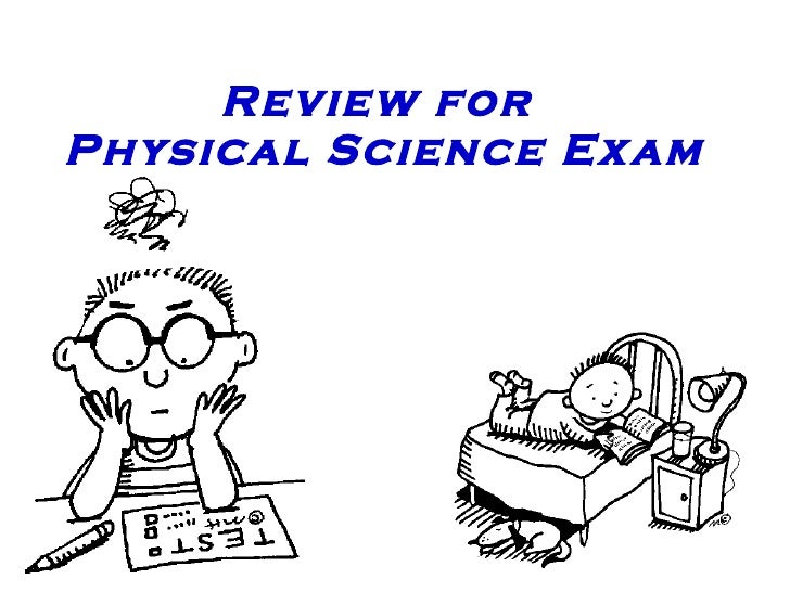 Review For Physical Science Exam #1