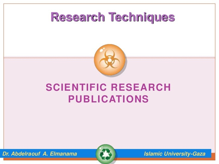 Research Techniques               SCIENTIFIC RESEARCH                   PUBLICATIONSDr. Abdelraouf A. Elmanama    Islamic ...