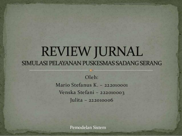 Review Jurnal Antrian Puskesmas (Pemodelan Sistem)