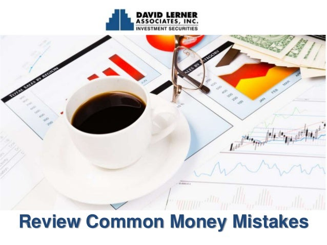 Review Common Money Mistakes