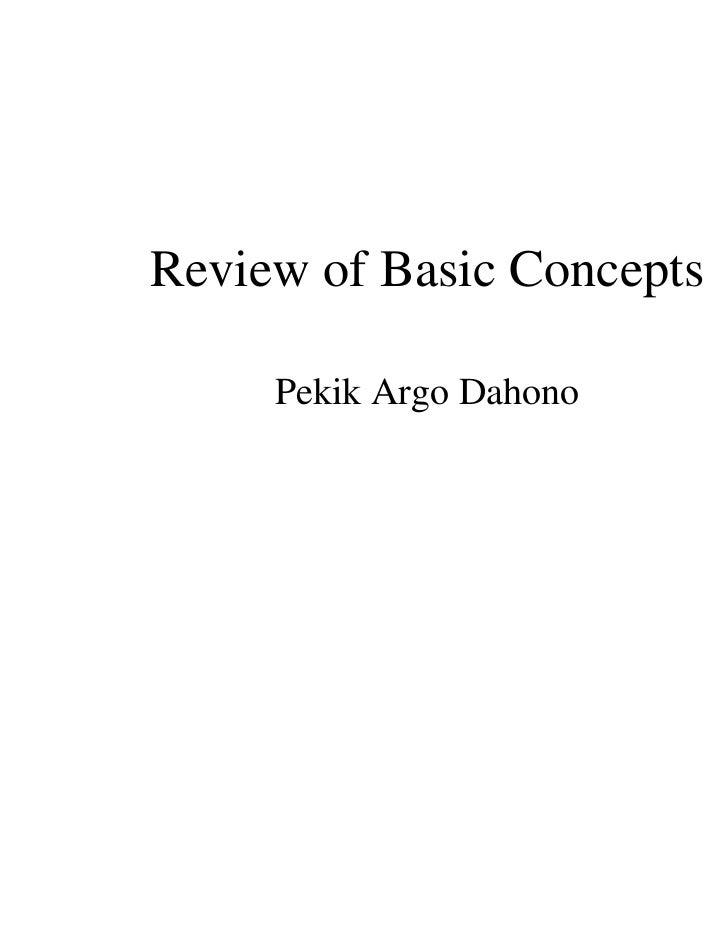 Review of Basic Concepts     Pekik Argo Dahono