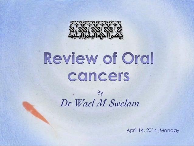 By  Dr Wael M Swelam April 14, 2014 ,Monday