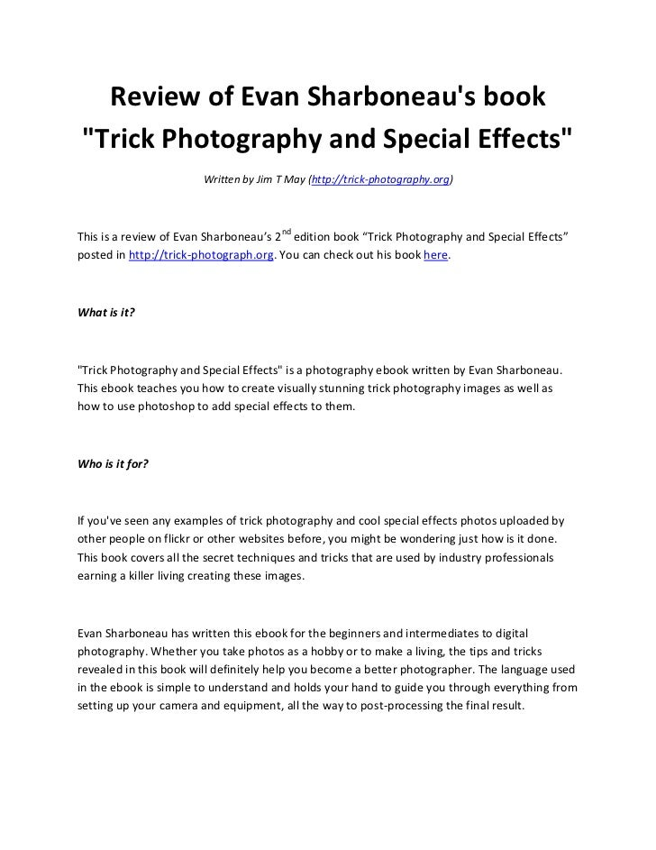 "Review of Evan Sharboneaus book""Trick Photography and Special Effects""                        Written by Jim T May (http:/..."