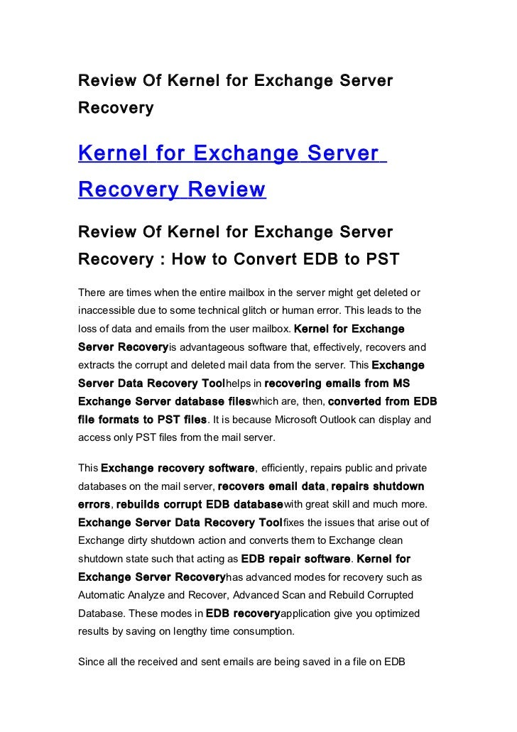 Review Of Kernel for Exchange ServerRecoveryKernel for Exchange ServerRecovery ReviewReview Of Kernel for Exchange ServerR...