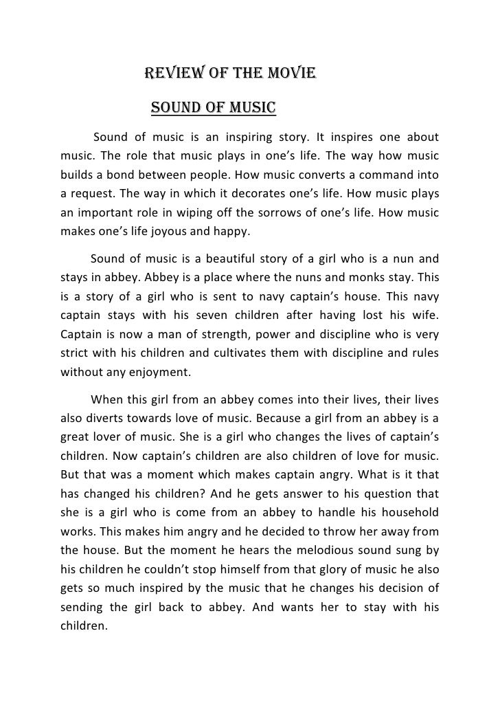 REVIEW OF THE MOVIE                SOUND OF MUSIC      Sound of music is an inspiring story. It inspires one aboutmusic. T...