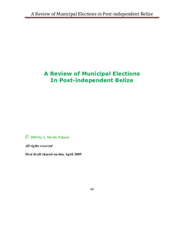 A Review of Municipal Elections in Post-independent Belize             A Review of Municipal Elections               In Po...
