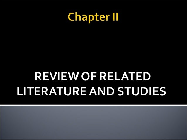 Review Of Related Literature And Studies Thesis