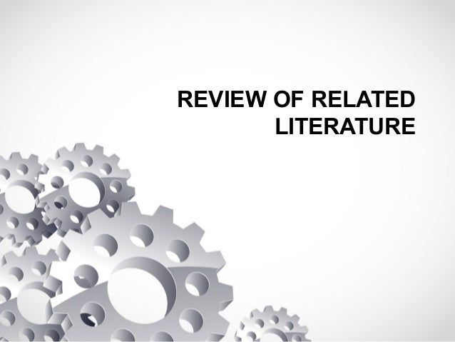 review of related literature of tamarind Motivation: a literature review finally, self-worth theory is somewhat related to both self-efficacy and locus of control according to this theory.