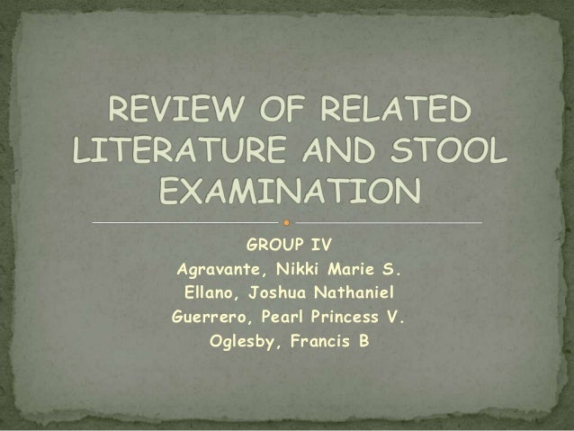 RELATED LITERATURE AND STOOL EXAMINATION