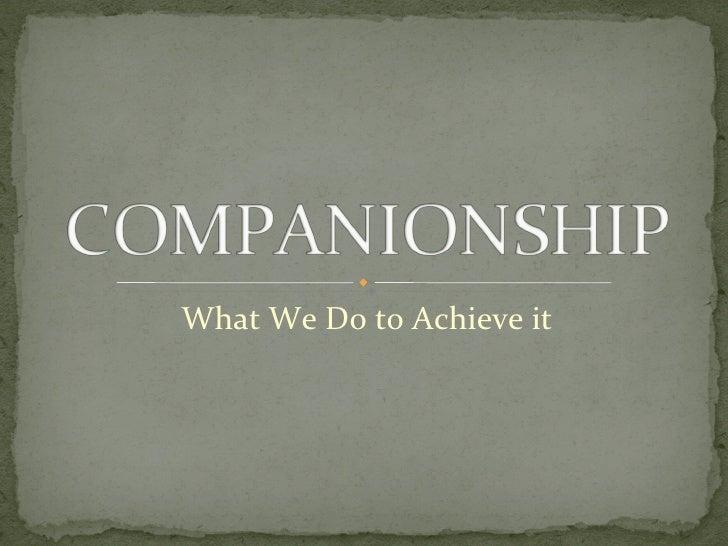 Companionship & Deception
