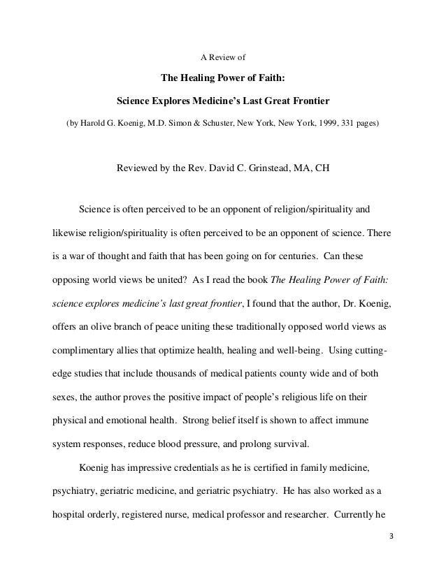 faith healing research paper English101 page 1 faith healing hodgkin's lymphoma fortunately, at the early stage in which the tumor was discovered, doctors expect an 85% chance of.