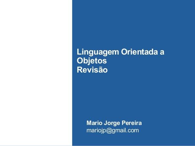 Revisão Sobre Programação Orientada a Objetos com Java
