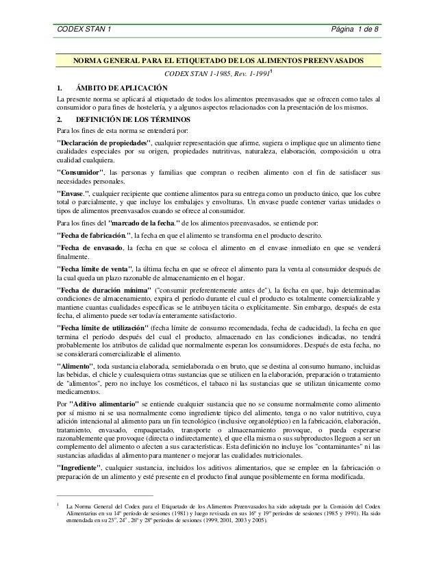 CODEX STAN 1 Página 1 de 8 NORMA GENERAL PARA EL ETIQUETADO DE LOS ALIMENTOS PREENVASADOS CODEX STAN 1-1985, Rev. 1-19911 ...