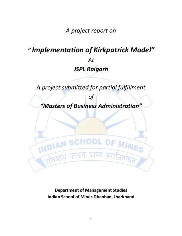 "A project report on"" Implementation of Kirkpatrick Model""                  At             JSPL Raigarh  A project submitte..."