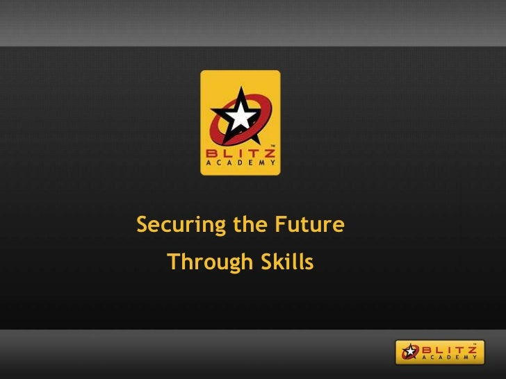 Securing the Future Through Skills<br />