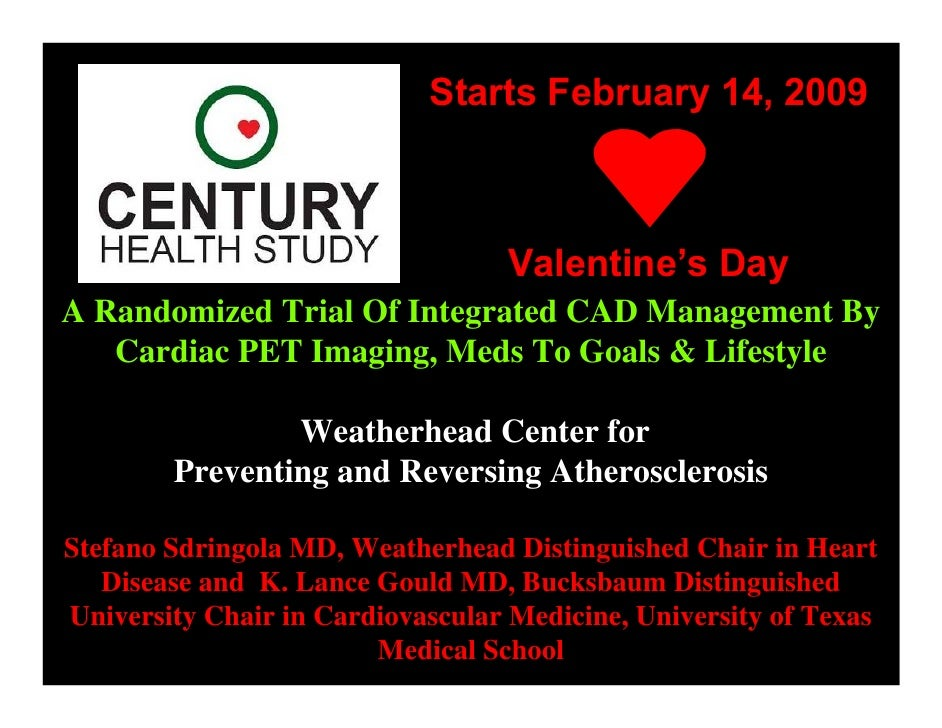 Starts February 14, 2009                                      Valentine's Day A Randomized Trial Of Integrated CAD Managem...