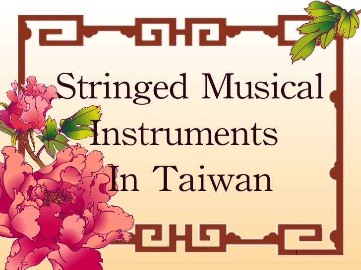 Stringed Musical Instruments  In Taiwan