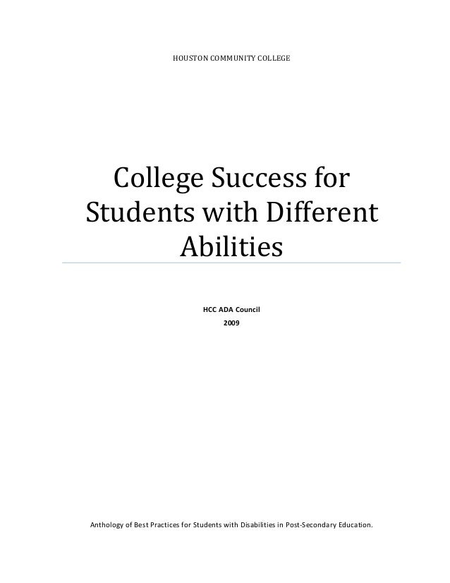 HOUSTON COMMUNITY COLLEGE College Success for  Students with Different  Abilities      HCC ADA Council  2009      Antholog...