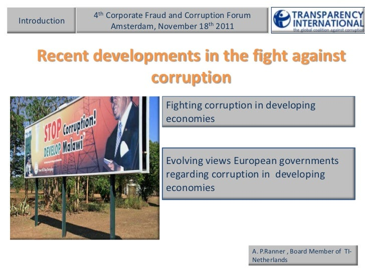 4th Corporate Fraud and Corruption ForumIntroduction                    Amsterdam, November 18th 2011    Recent developmen...
