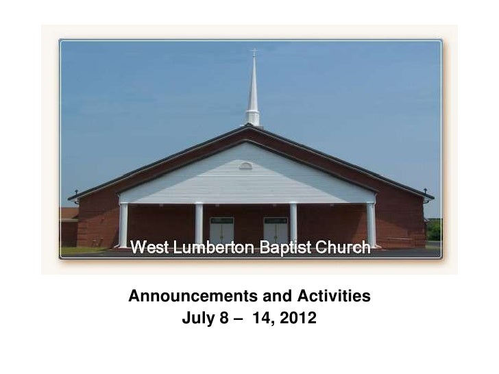 `Announcements and Activities     July 8 – 14, 2012