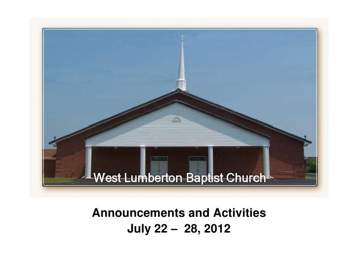`Announcements and Activities     July 22 – 28, 2012