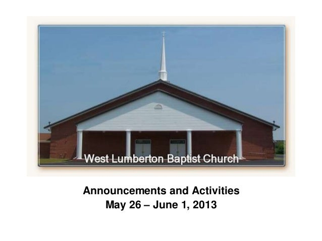 `Announcements and ActivitiesMay 26 – June 1, 2013