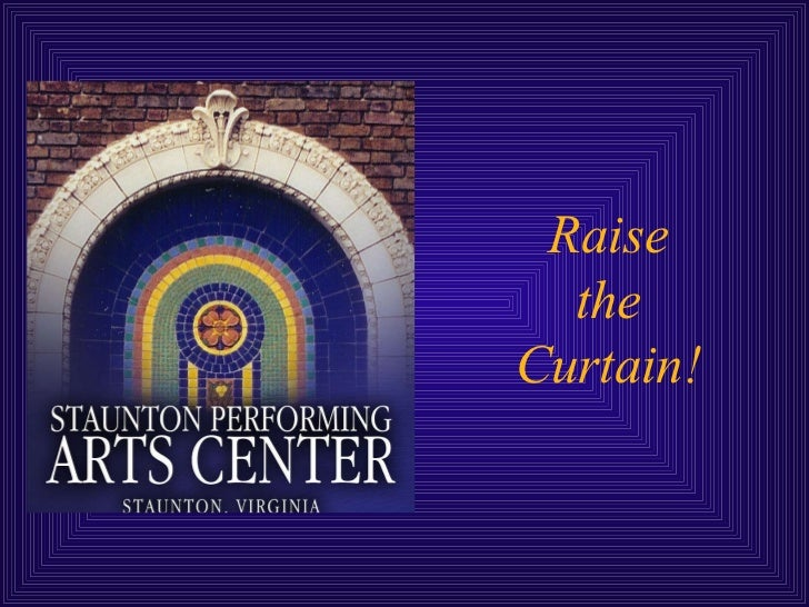 Raise the Curtain!