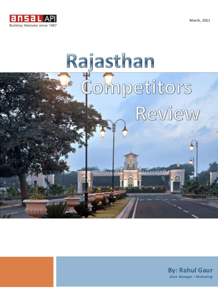 March, 2011<br />Rajasthan   <br />   Competitors <br />Review<br />By: Rahul Gaur<br />(Asst. Manager – Marketing)<br />