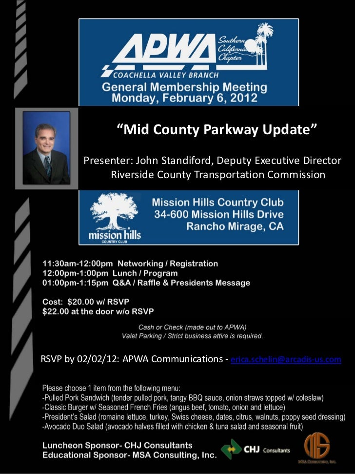 """Mid County Parkway Update""         Presenter: John Standiford, Deputy Executive Director              Riverside County Tr..."