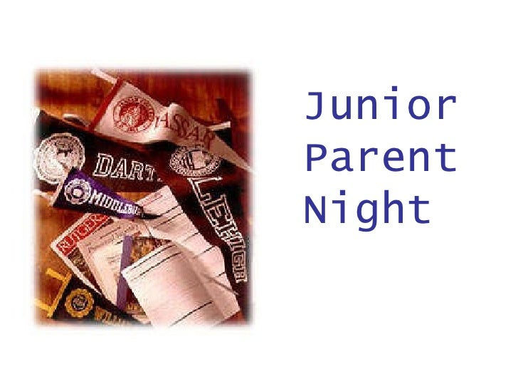 JUNIOR PARENT   NIGHT January 23, 2008 7:00 – 9:00pm Auditorium Grosse Pointe South High School