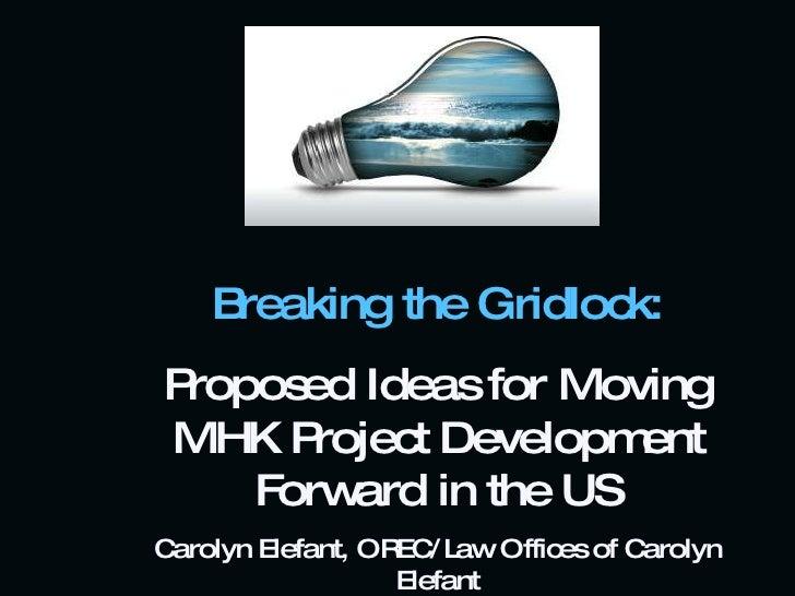 Breaking the Gridlock in Marine Renewables