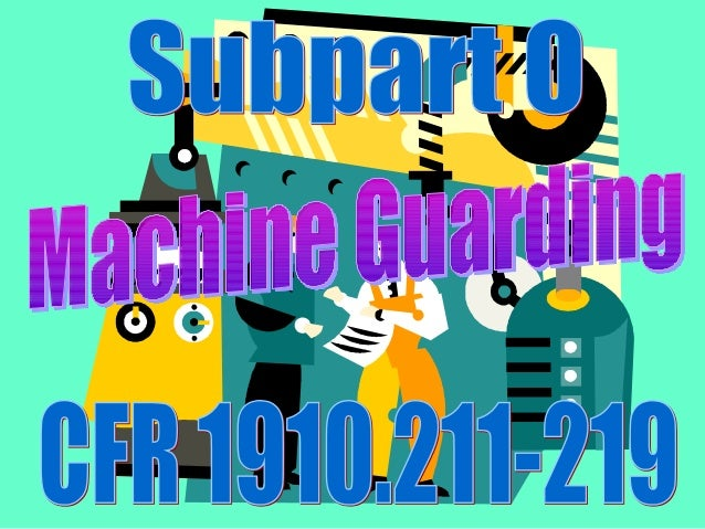 OSHA 10 Hour machine guarding presentation #4