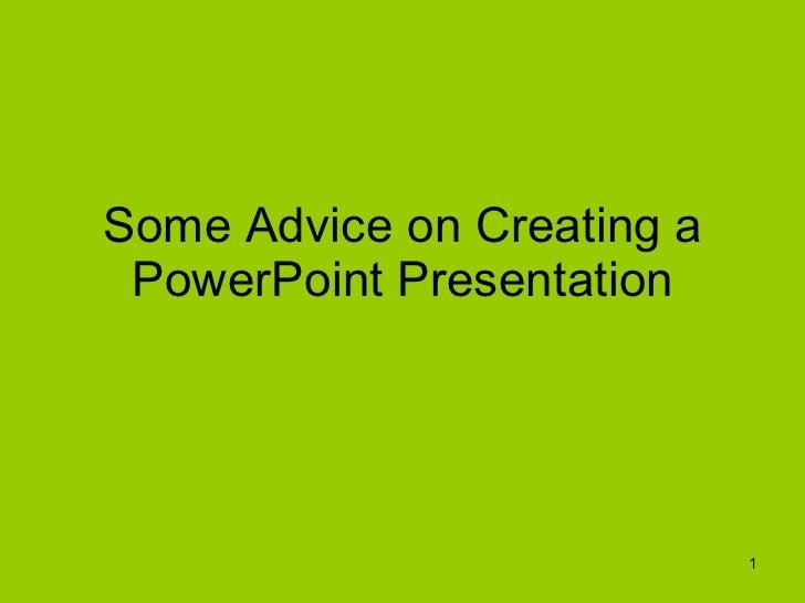 Advice on PowerPoint