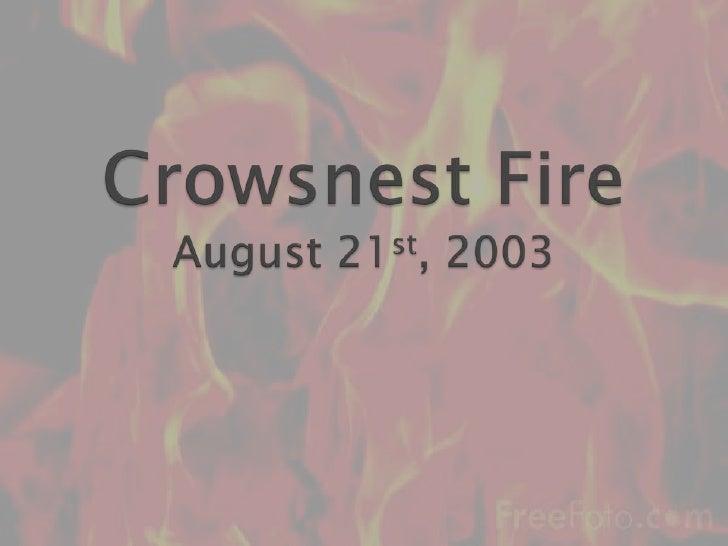 Crowsnest FireAugust 21st, 2003<br />