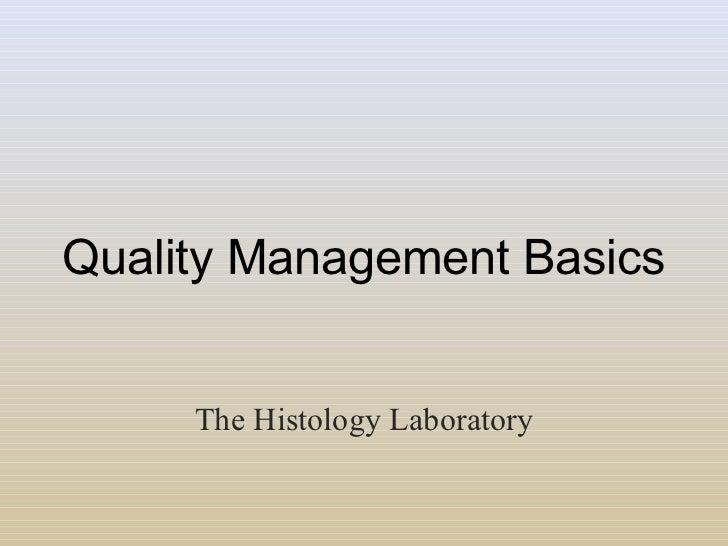 Revised Quality Management Basics Texas Histology Society