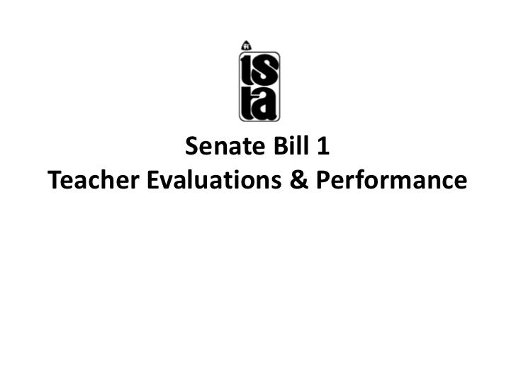 Senate Bill 1Teacher Evaluations & Performance<br />