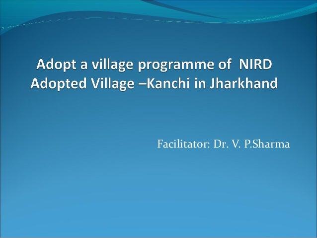 Facilitator: Dr. V. P.Sharma