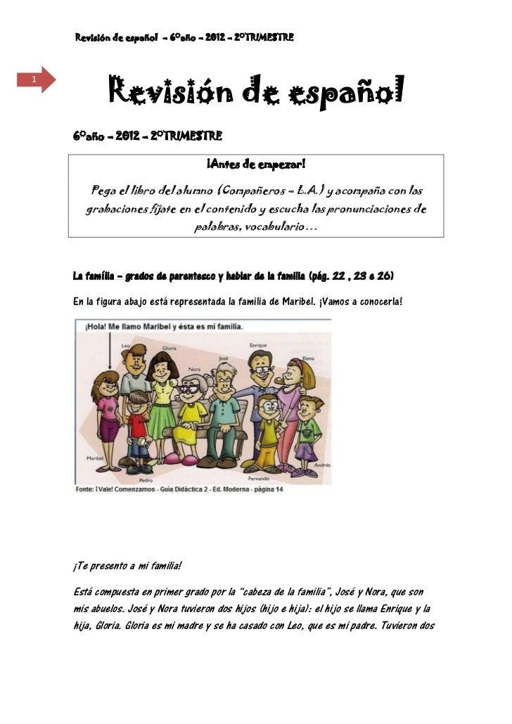 Revisión de español – 6°año – 2012 – 2°TRIMESTRE            Revisión de español1    6°año – 2012 – 2°TRIMESTRE            ...