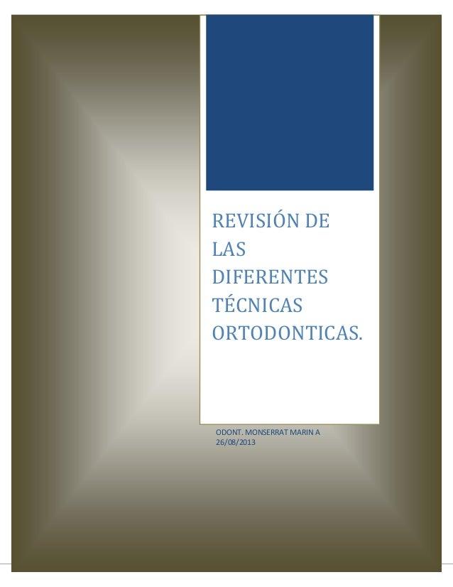 Revisión de las diferentes técnicas ortodonticas