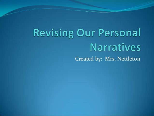 Revising our personal narratives