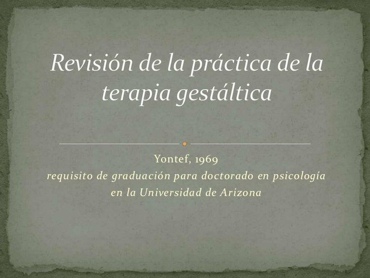 Revisión práctica terapia gestáltica