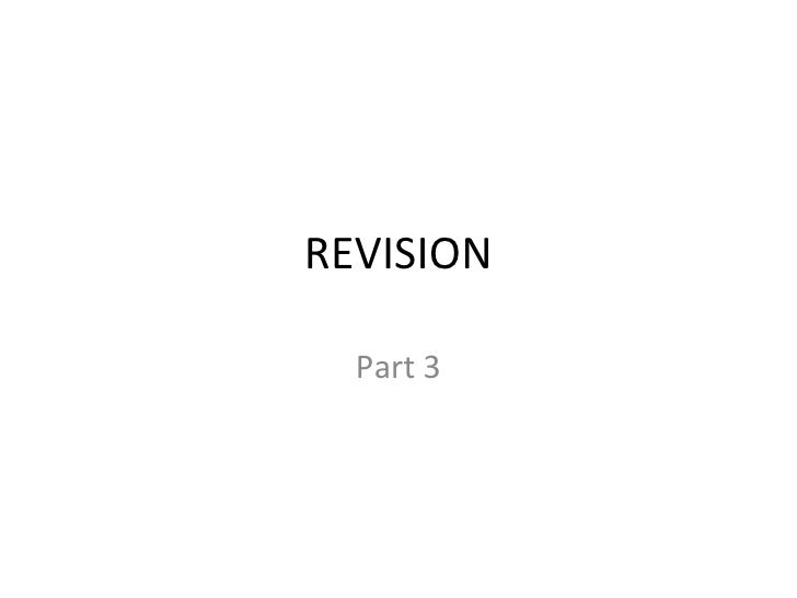 REVISION Part 3