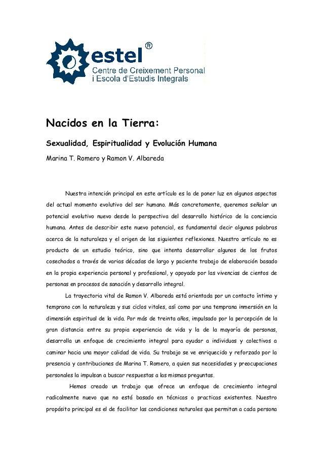 Nacidos en la Tierra:Sexualidad, Espiritualidad y Evolución HumanaMarina T. Romero y Ramon V. Albareda       Nuestra inten...
